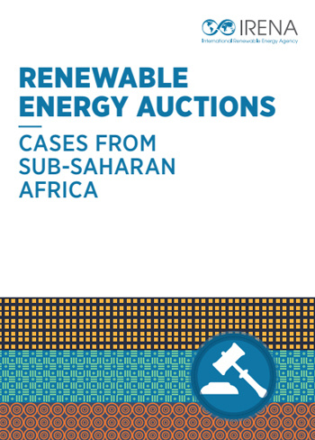 Renewable Energy Auctions - Cases from Sub-Saharan Africa